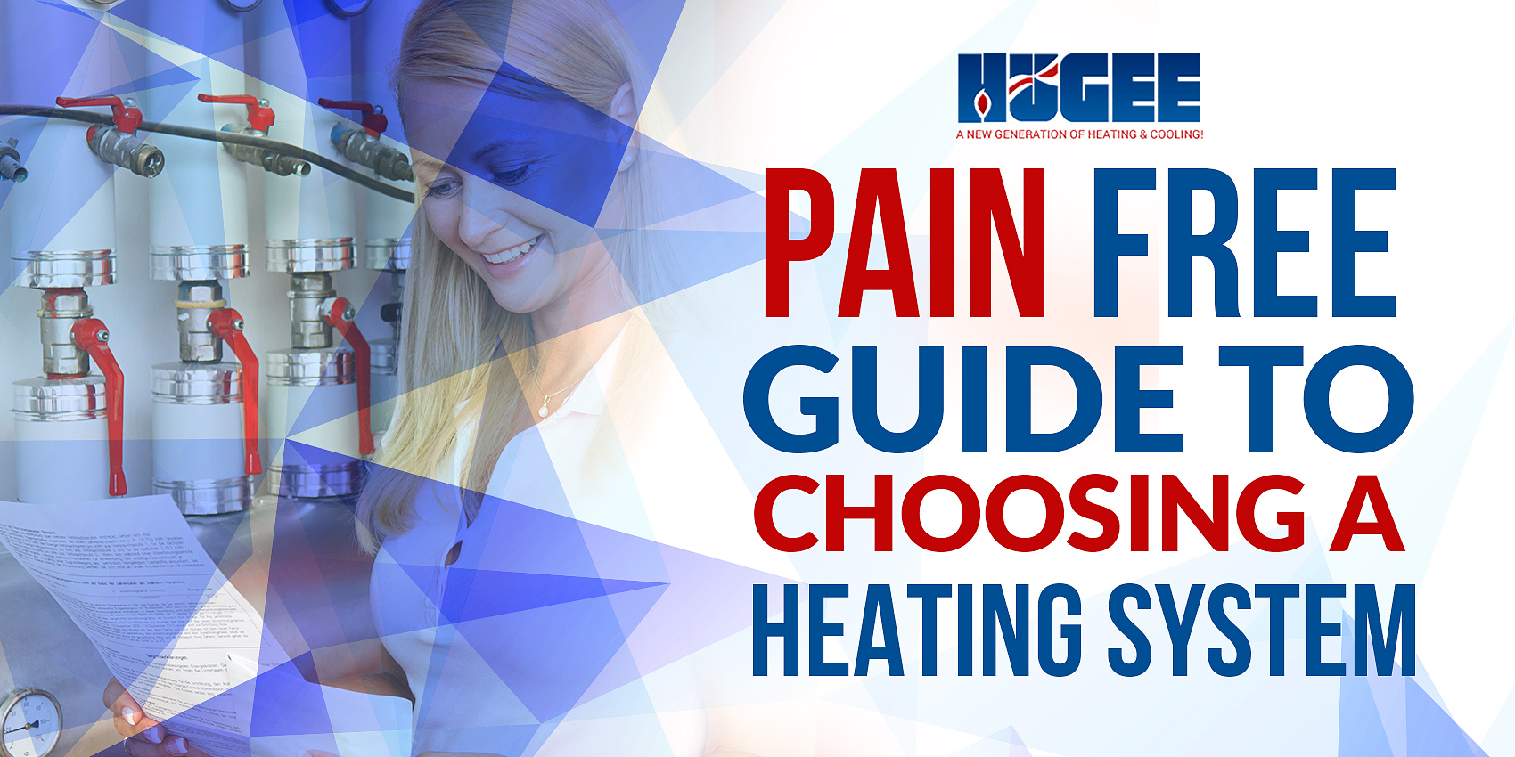 Pain-Free Guide to Choosing a Heating System