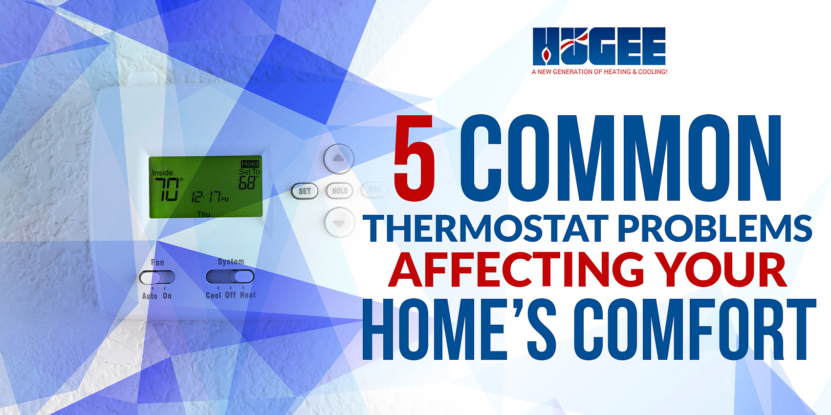 5 Common Thermostat Problems Affecting Your Home's Comfort