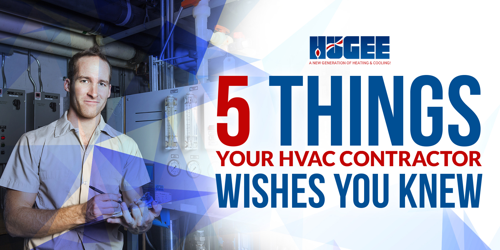 5 Things Your HVAC Contractor Wishes You Knew
