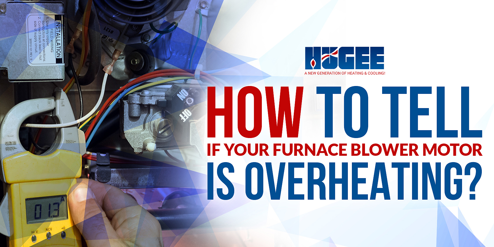How To Tell If Your Furnace Blower Motor Is Overheating?