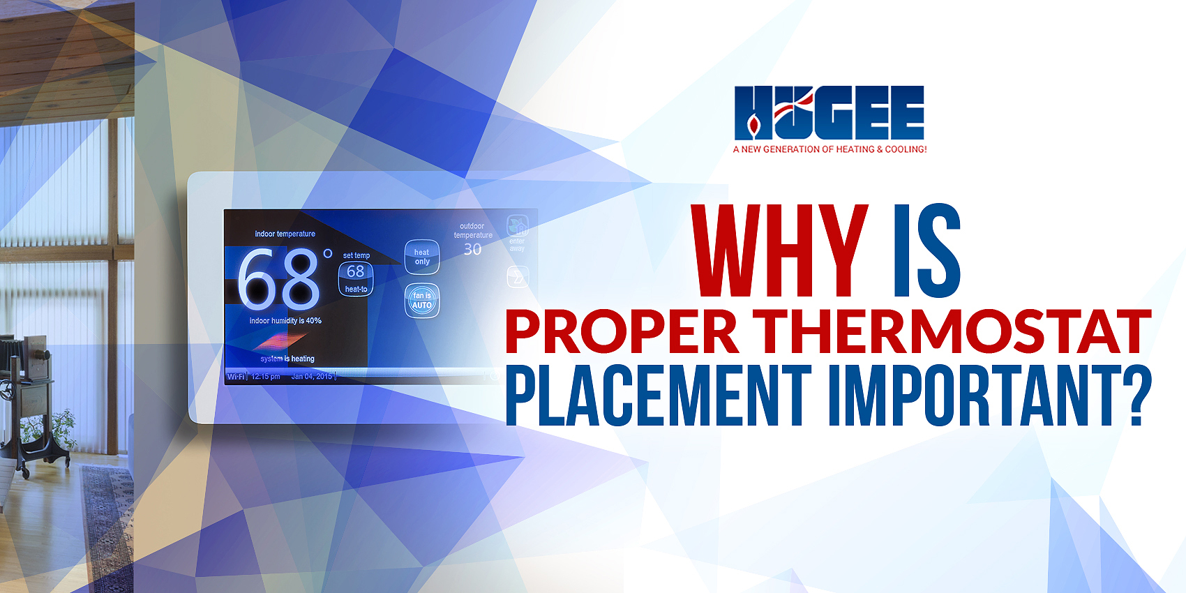 Why Is Proper Thermostat Placement Important?