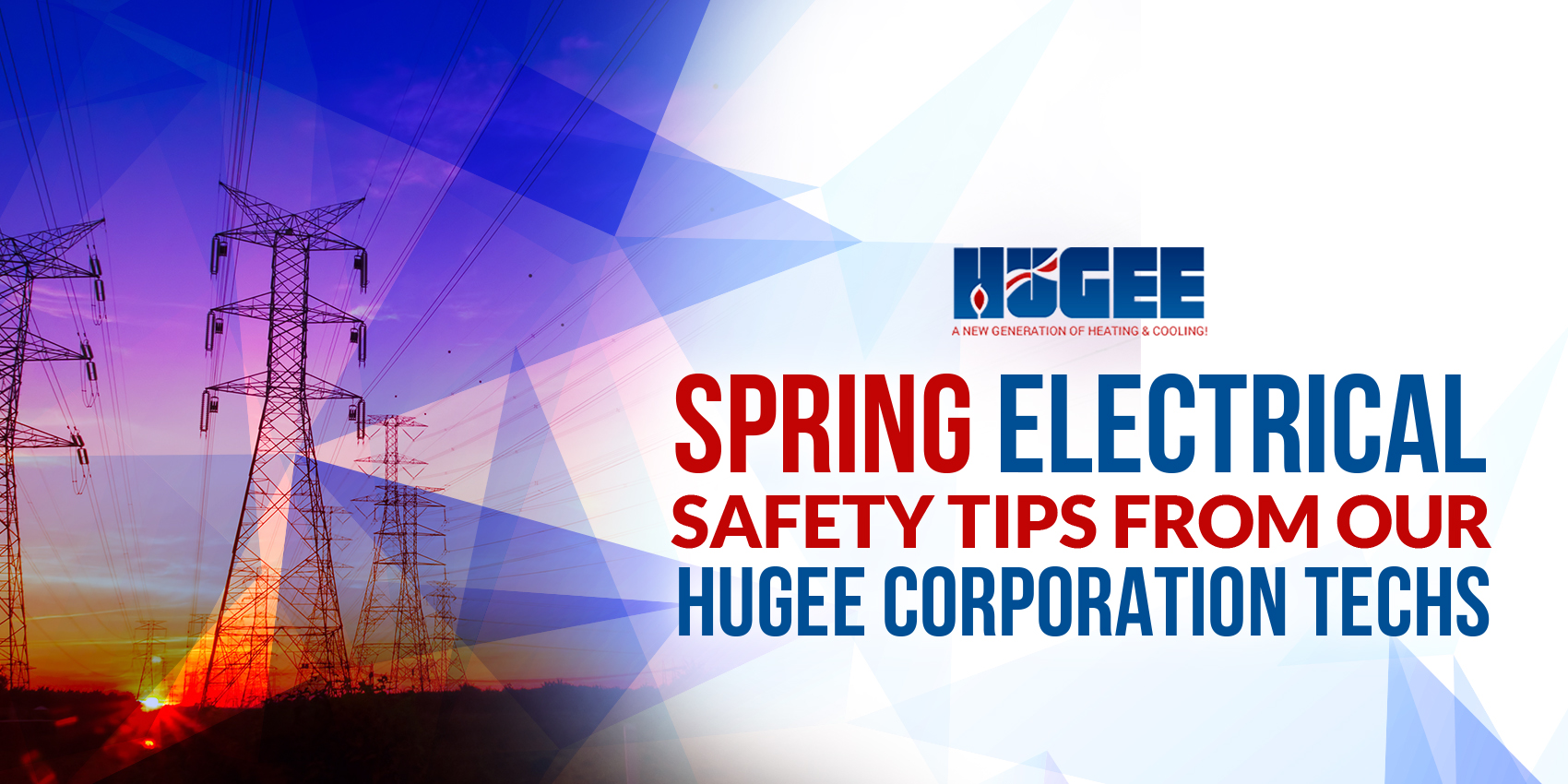 Spring Electrical Safety Tips From Our Hugee Corporation Techs