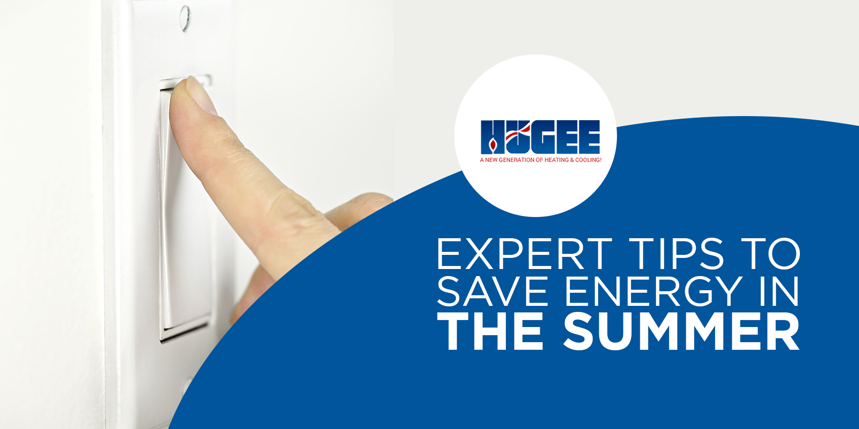 Expert Tips to Save Energy in the Summer