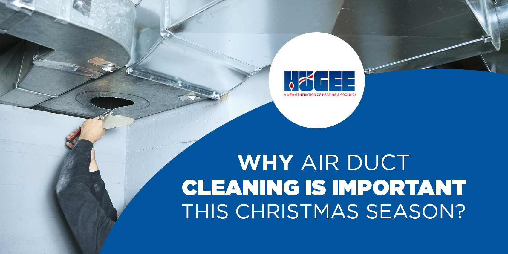 WhyAirDuctCleaning_Hugee